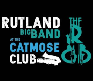 Rutland Big Band @ Catmose Club, Oakham | England | United Kingdom