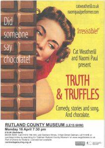 Truth & Truffles @ Rutland County Museum   England   United Kingdom